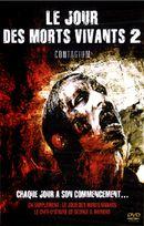 Affiche Le jour des morts vivants 2 : Contagium