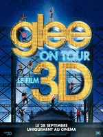 Affiche Glee on Tour : Le Film 3D