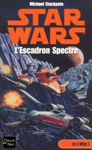 Couverture L'Escadron Spectre - Star Wars : Les X-Wings, tome 5