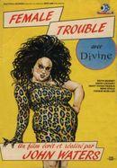 Affiche Female Trouble