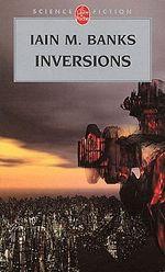 Couverture Inversions - La Culture, tome 5