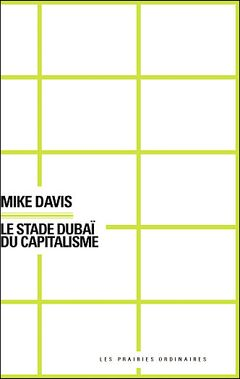 Couverture Le Stade Dubaï du capitalisme