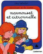 Couverture Marmouset et Citronnelle