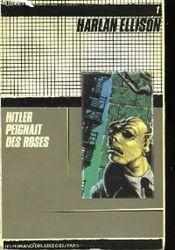 Couverture Hitler peignait des roses