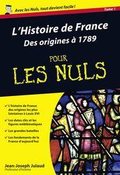 Couverture L'Histoire de France pour les Nuls - Des origines à 1789