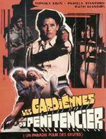 Affiche Les gardiennes du pénitencier