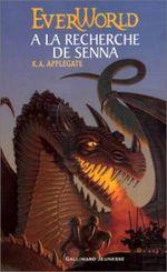 Couverture A la recherche de Senna - Everworld, tome 1