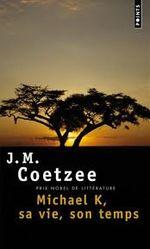 Couverture Michael K, sa vie, son temps
