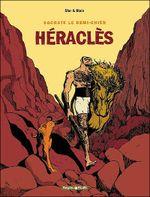 Couverture Héraclès - Socrate le demi-chien, tome 1