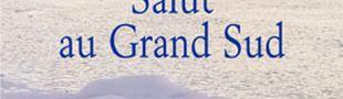 Couverture Salut au Grand Sud