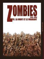 Couverture La Mort et le Mourant - Zombies, tome 0