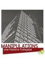 Affiche Manipulations, une histoire française