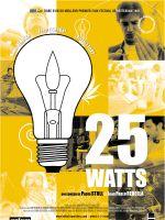 Affiche 25 Watts