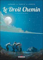 Couverture La Nuit de la goule - Le Droit Chemin, tome 2