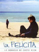 Affiche La Felicita, le bonheur ne coûte rien
