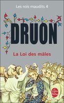 Couverture La Loi des mâles - Les Rois maudits, tome 4