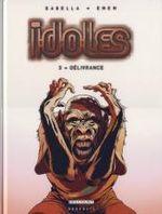 Couverture Délivrance - Idoles, tome 3