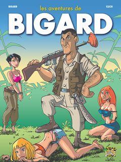 Couverture Les aventures de Bigard, tome 1