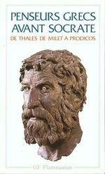 Couverture Penseurs grecs avant Socrate