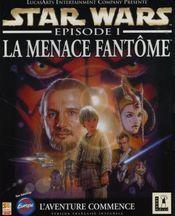 Jaquette Star Wars : Épisode I - La Menace fantôme