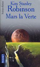 Couverture Mars la verte - La Trilogie de Mars, tome 2