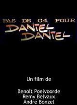 Affiche Pas de C4 pour Daniel Daniel