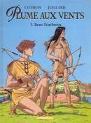 Couverture Beau-Ténébreux - Plume aux vents, tome 3