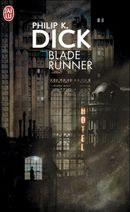 Couverture Les Androïdes rêvent-ils de moutons électriques ? (Blade Runner)