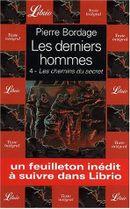 Couverture Les Chemins du secret - Les Derniers Hommes, tome 4