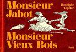 Couverture Monsieur Jabot & Monsieur Vieux Bois