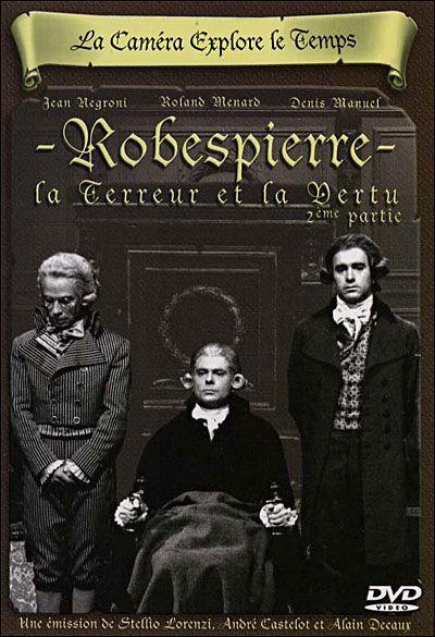 Affiche Danton , Robespierre  La Terreur et la Vertu