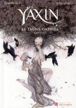 Couverture Le faune Gabriel : Canto - Yaxin, tome 1