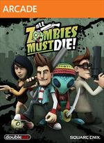 Jaquette All Zombies Must Die !