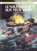 Couverture Le Naufrageur aux yeux vides - Jean Valhardi, tome 10