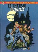Couverture Le Château maudit - Jean Valhardi, tome 3