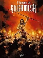 Couverture Le Trône d'Uruk - L'épopée de Gilgamesh, tome 1