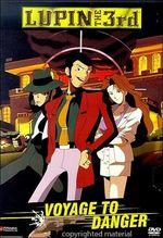 Affiche Lupin III: Destination Danger