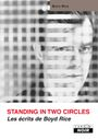 Couverture Standing in two circles - Les écrits de Boyd Rice
