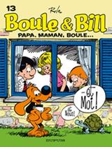 Couverture Papa, maman, Boule...et moi - Boule et Bill (nouvelle édition), tome 13