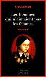 Couverture Les Hommes qui n'aimaient pas les femmes - Millénium, tome 1
