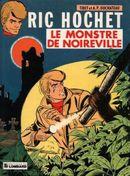 Couverture Le monstre de Noireville - Ric Hochet, tome 15