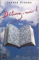 Couverture Délivrez-moi ! - Thursday Next, tome 2