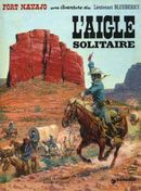 Couverture L'Aigle solitaire - Blueberry, tome 3
