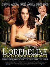 Affiche L'Orpheline avec en plus un bras en moins