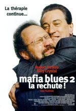 Affiche Mafia Blues 2 : La Rechute !