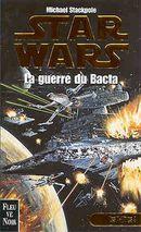 Couverture La Guerre du bacta - Star Wars : Les X-Wings, tome 4