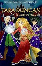 Couverture Le Sceptre Maudit - Tara Duncan, tome 3