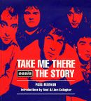 "Couverture Take Me There: ""Oasis"" Story"