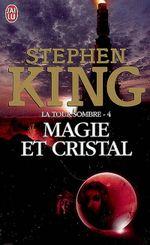 Couverture Magie et Cristal - La Tour sombre, tome 4