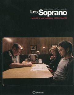 Couverture Les Soprano : Portrait d'une Amérique désenchantée